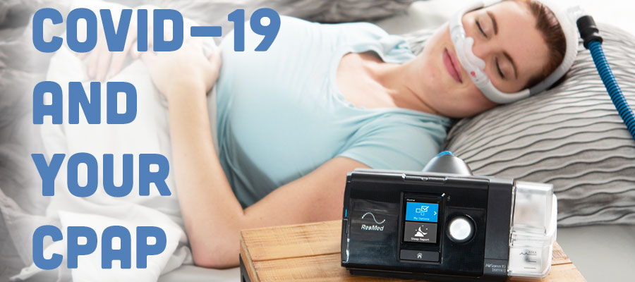 COVID-19 and Your CPAP Slider